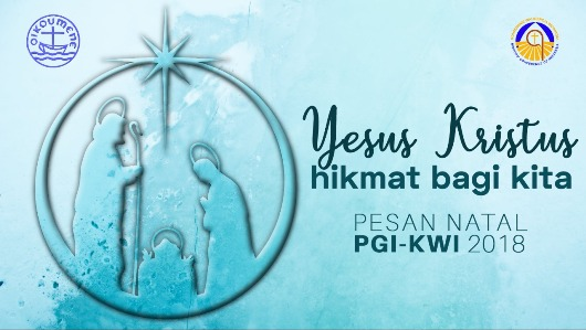 Pesan Natal PGI KWI 2018